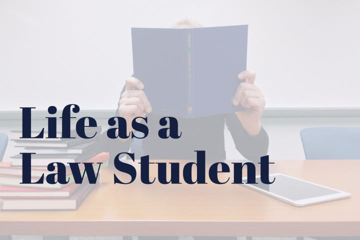 Life as a Law Student